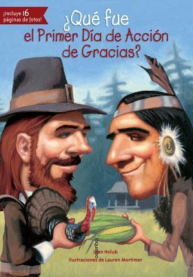 Qué fue el Primer Día de Acción de Gracias? / What Was the First Thanksgiving?