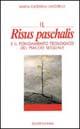 Il Risus paschalis e il fondamento teologico del piacere sessuale