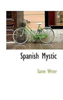 Spanish Mystic