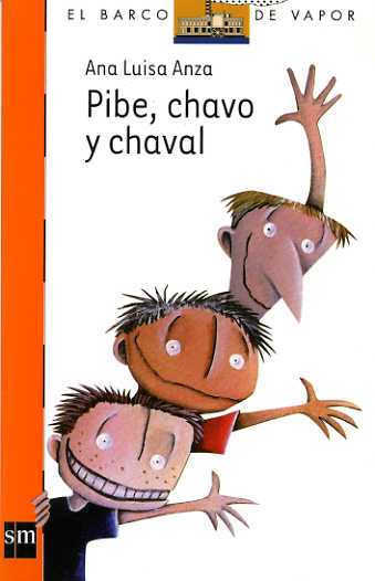 Pibe, chavo y chaval