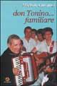 Don Tonino... familiare
