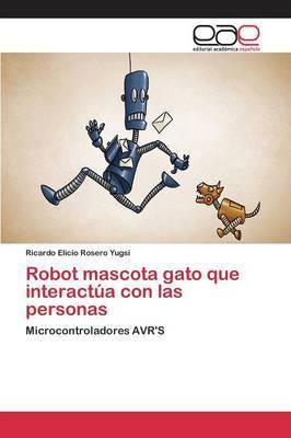 Robot mascota gato que interactúa con las personas