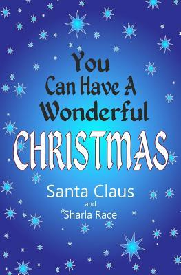 You Can Have A Wonderful Christmas