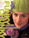 Funky Chunky Knitted Accessories