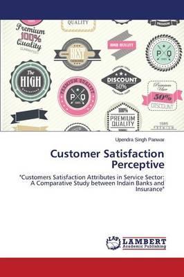 Customer Satisfaction Perceptive
