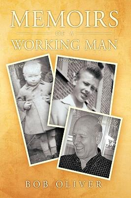Memoirs of a Working Man