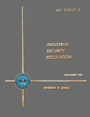Dod Industrial Security Regulation