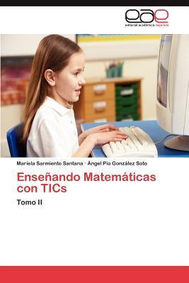 Enseñando Matemáticas con TICs