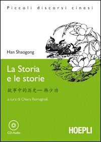 Storia e le storie. Con CD Audio