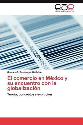 El comercio en México y su encuentro con la globalización