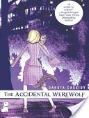 The Accidental Werew...