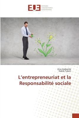 L'Entrepreneuriat et la Responsabilite Sociale