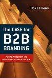 The Case for B2B Branding