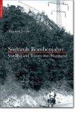 Südtirols Bombenjahre