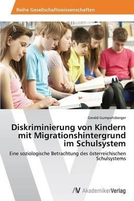 Diskriminierung von Kindern mit Migrationshintergrund im Schulsystem