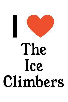 I Love The Ice Climb...