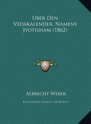 Uber Den Vedakalender, Namens Jyotisham (1862)