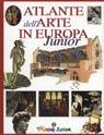 Atlante dell'arte in Europa Junior