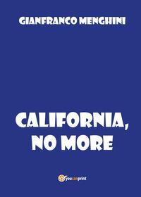 California, no more