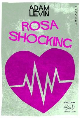 Rosa shocking
