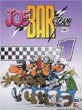 Joe Bar team, tome 1