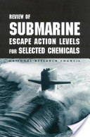 Review of Submarine Escape Action Levels for Selected Chemicals