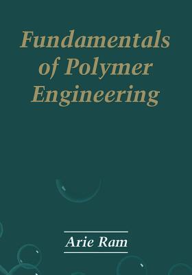 Fundamentals of Polymer Engineering