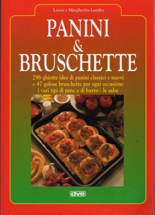 Panini and bruschett...