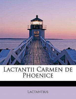 Lactantii Carmen de ...