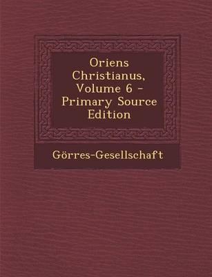 Oriens Christianus, Volume 6