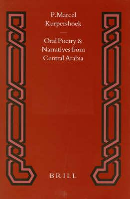 Oral Poetry And Narratives from Central Arabia