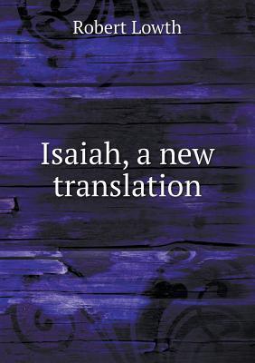 Isaiah, a New Translation