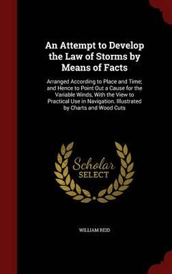 An Attempt to Develop the Law of Storms by Means of Facts