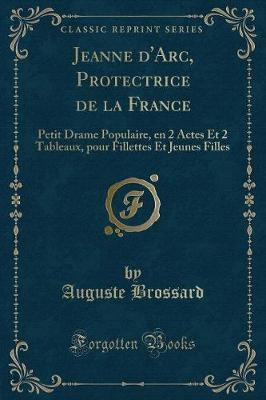 Jeanne d'Arc, Protectrice de la France