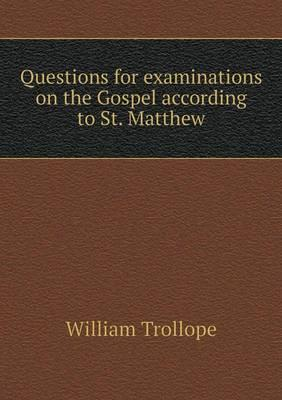 Questions for Examinations on the Gospel According to St. Matthew