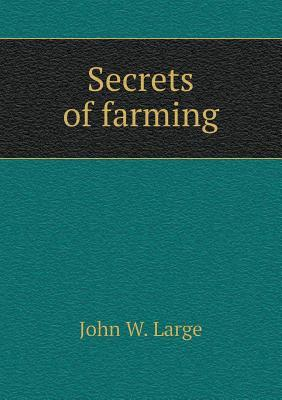 Secrets of Farming