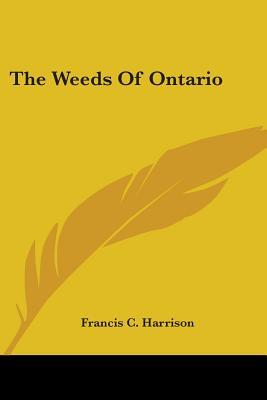 The Weeds Of Ontario