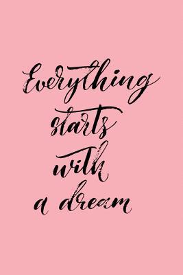 Everything Starts Wi...