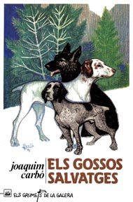Els gossos salvatges