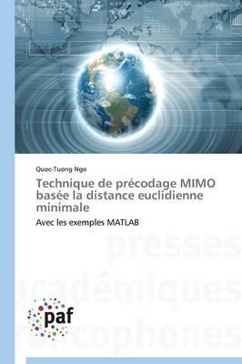 Technique de Precodage Mimo Basee la Distance Euclidienne Minimale