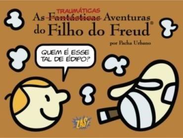 As traumaticas aventuras do filho do Freud