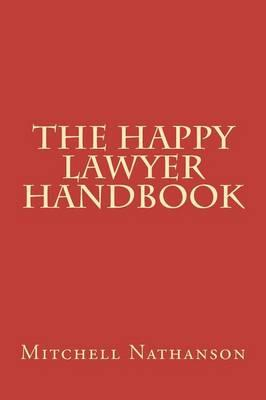 The Happy Lawyer Handbook