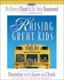 Raising Great Kids: Workbook for Parents of School-age Children