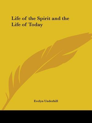 Life of the Spirit and the Life of Today, 1922