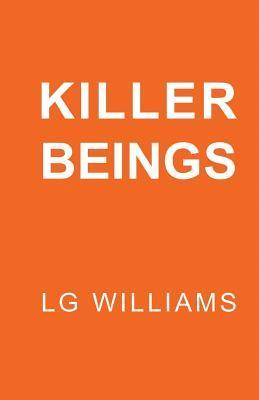 Killer Beings
