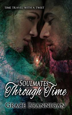 Soulmates Through Ti...