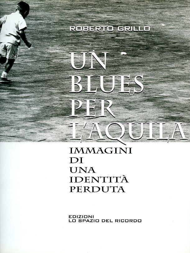 Un blues per L'Aquila