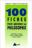 Cent fiches pour aborder la philosophie