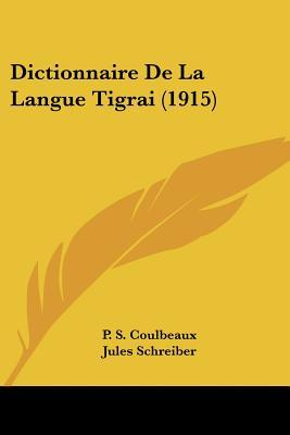 Dictionnaire de La Langue Tigrai (1915)