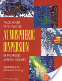 Tracking and Predicting the Atmospheric Dispersion of Hazardous Material Releases